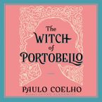 The Witch of Portobello Downloadable audio file UBR by Paulo Coelho