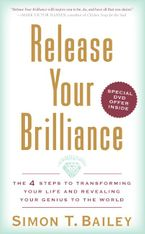 Release Your Brilliance Hardcover  by Simon T. Bailey