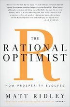 The Rational Optimist Hardcover  by Matt Ridley