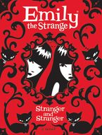 Emily the Strange: Stranger and Stranger Paperback  by Rob Reger