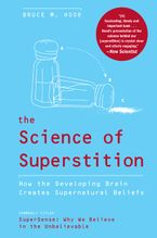 The Science of Superstition Paperback  by Bruce M. Hood