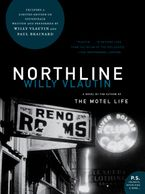 Northline Paperback  by Willy Vlautin