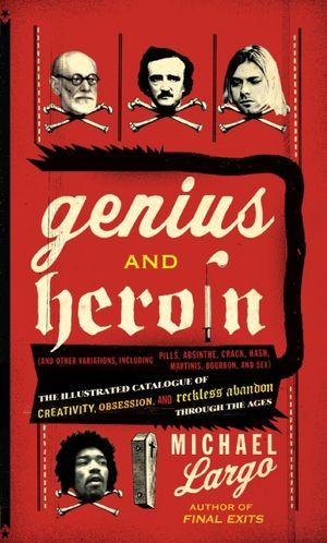 Genius and Heroin book image