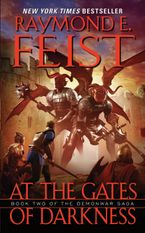 At the Gates of Darkness Paperback  by Raymond E. Feist