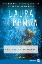 Another Thing to Fall Paperback LTE by Laura Lippman