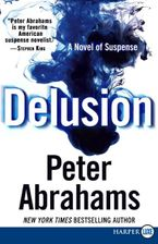 Delusion Paperback LTE by Peter Abrahams