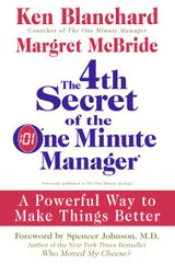 The 4th Secret of the One Minute Manager