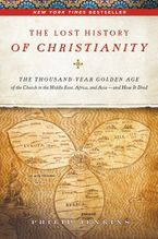 The Lost History of Christianity Hardcover  by John Philip Jenkins