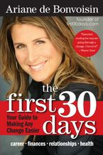 The First 30 Days Paperback  by Ariane de Bonvoisin