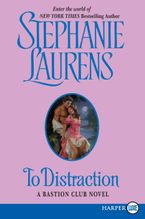 To Distraction Paperback LTE by Stephanie Laurens
