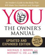 YOU: The Owner's Manual, Updated and Expanded Edition Hardcover  by Mehmet C. Oz M.D.