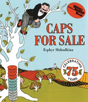 Caps for Sale Board Book Book  by Esphyr Slobodkina