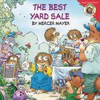 Little Critter: The Best Yard Sale