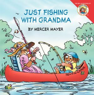 Little Critter: Just Fishing with Grandma book image