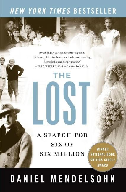 """the lost: a search for six of the six millions essay """"the lost: a search for six of six million"""" is the record of his extraordinary efforts to complete the stories that his grandfather told."""
