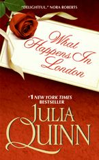 What Happens in London Paperback  by Julia Quinn