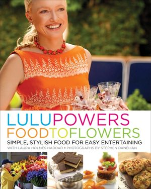 Lulu Powers Food to Flowers book image