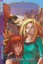 Wicked Lovely: Desert Tales, Volume 2: Challenge