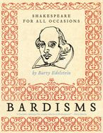 Bardisms Paperback  by Barry Edelstein