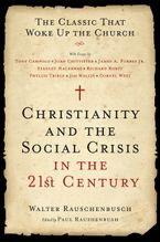 Christianity and the Social Crisis in the 21st Century Paperback  by Walter Rauschenbusch