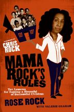 Mama Rock's Rules Paperback  by Rose Rock