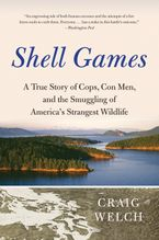 Shell Games Paperback  by Craig Welch