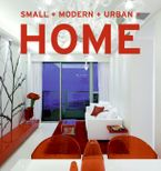 Small+Modern+Urban=Home Paperback  by Aitana Lleonard