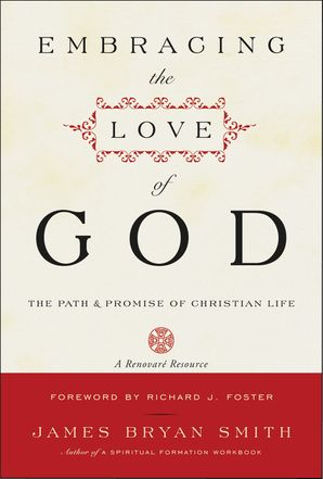 Embracing the Love of God