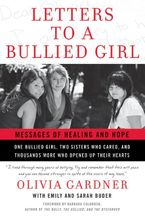 Letters to a Bullied Girl Paperback  by Olivia Gardner