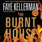 The Burnt House Downloadable audio file ABR by Faye Kellerman