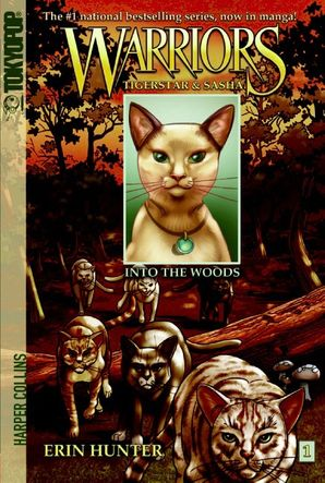 Warriors Manga: Tigerstar and Sasha #1: Into the Woods