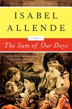 The Sum of Our Days Paperback  by Isabel Allende