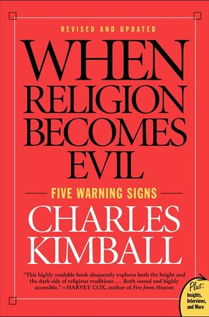 When Religion Becomes Evil book image