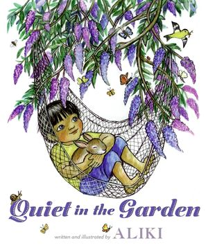 Quiet in the Garden book image