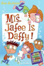 My Weird School Daze #6: Mrs. Jafee Is Daffy! Paperback  by Dan Gutman