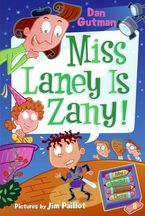 My Weird School Daze #8: Miss Laney Is Zany! Hardcover  by Dan Gutman