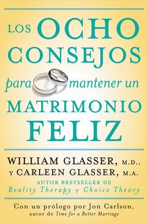 Los ocho consejos para mantener un matrimonio feliz book image
