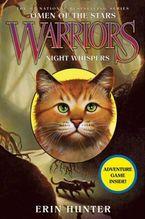 Warriors: Omen of the Stars #3: Night Whispers Hardcover  by Erin Hunter