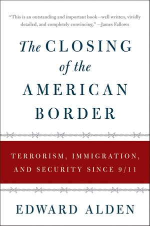 The Closing of the American Border book image