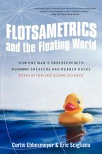 Flotsametrics and the Floating World Paperback  by Curtis Ebbesmeyer