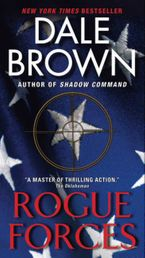 Rogue Forces Paperback  by Dale Brown