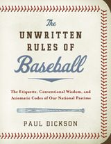 The Unwritten Rules of Baseball