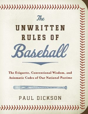 The Unwritten Rules of Baseball book image