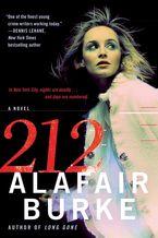 212 Paperback  by Alafair Burke