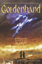 Goldenhand Hardcover  by Garth Nix
