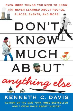 Don't Know Much About Anything Else book image