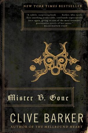 Mister B. Gone book image