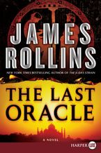 The Last Oracle Paperback LTE by James Rollins