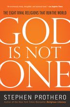 God Is Not One Paperback  by Stephen Prothero