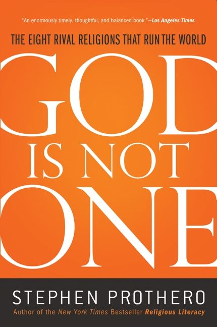 God Is Not One - Stephen Prothero - Paperback